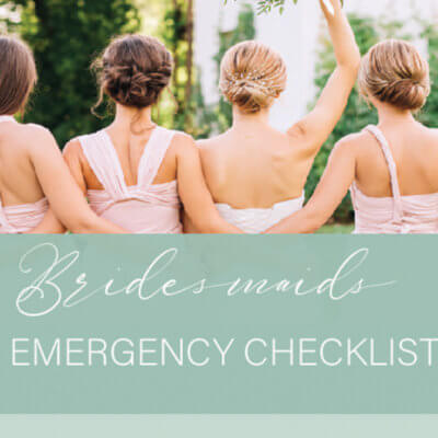 Bridesmaid Emergency Checklist